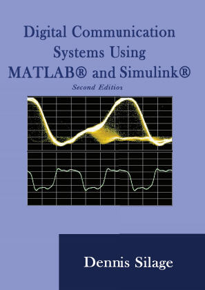 Digital Communciations Using MATLAB and Simulink